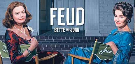 Feud - Bette & Joan - Razboiul divelor