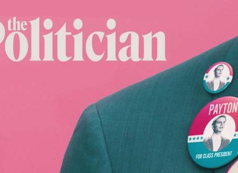 The Politician - Netflix lanseaza manualul de politician. Deja 4 actori de Oscar au cumparat cursul.