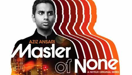 Master of none - This in Dev and he has a lot of questions.