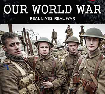 Our World War - Real lives, real war.
