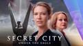 Secret City - Este sezonul doi mai bun decat primul?