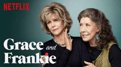 Grace and Frankie - In a world full of Kardashians... be a Frankie!