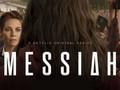 Messiah - Netflix incepe anul cu un serial controversat!