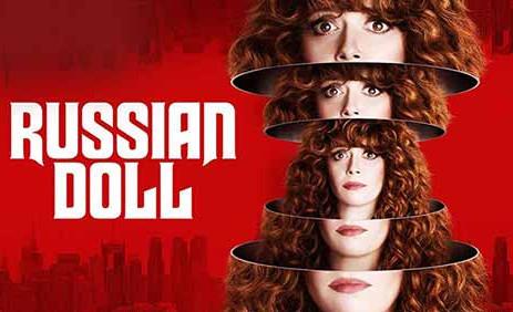 Russian Doll (Matrioska) - Serialul cu cel mai misto final!