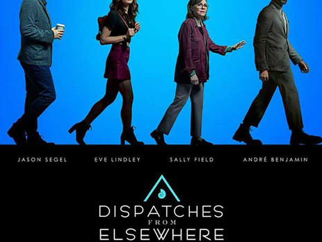 Dispatched from Elsewhere - Un serial ciudat de interesant!
