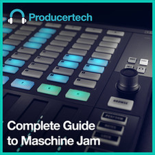Guide to Maschine Jam