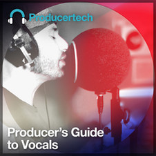 Producer's Guide to Vocals