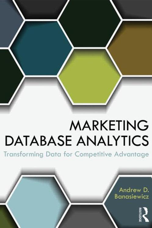 Marketing Database Analytics: Transforming Data for Competitive Advantage
