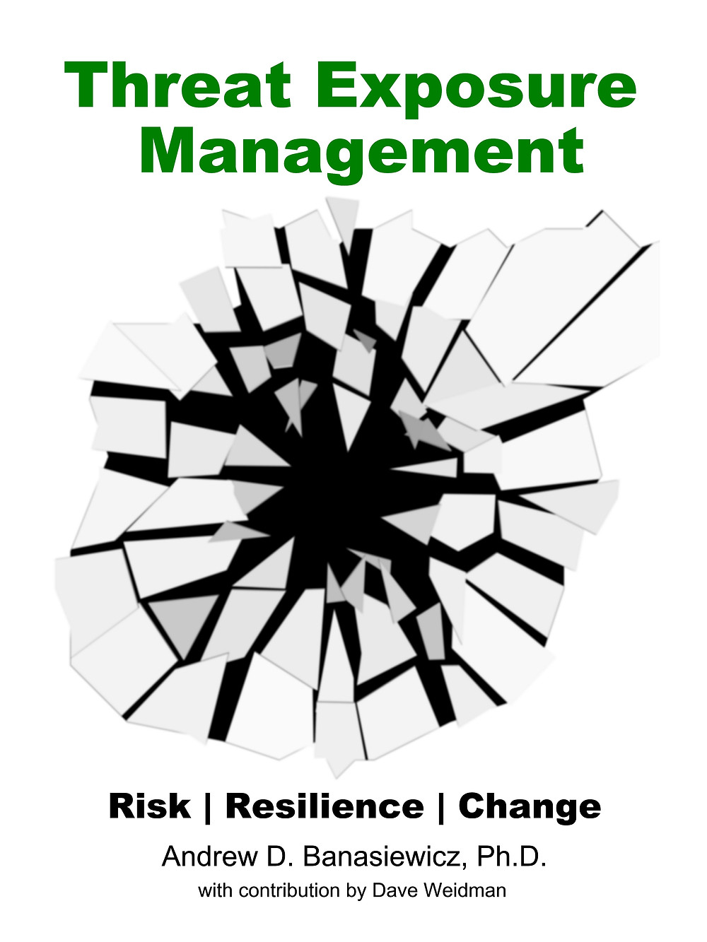 Threat Exposure Management Risk | Resilience | Change