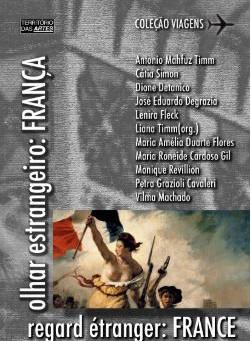 """Liana Timm lança o livro """"Olhar Estrangeiro: França"""""""