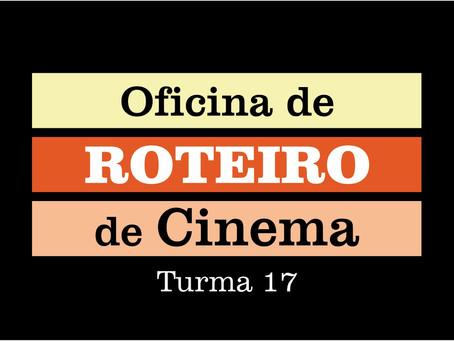 Oficina de Roteiro de Cinema - Turma 17