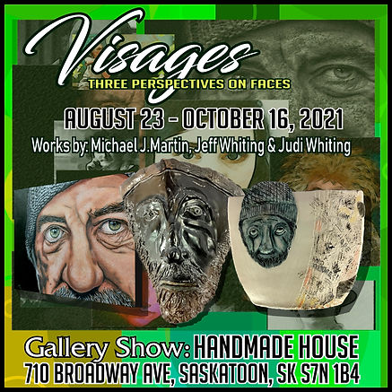 VISAGES HANDMADE HOUSE EXHIBIT SOCIAL MEDIA  POSTER 2021(1080 PIXEL).jpg