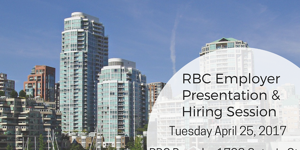 RBC Employer Presentation and Hiring Session