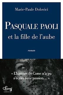 de Pages en Plages | Pasquale Paoli et la fille de l'aube