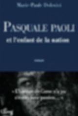de Pages en Plages | Pasquale Paoli et l'enfant de la nation