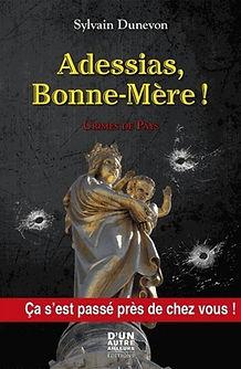 de Pages en Plages | Adessias, Bonne-Mère !