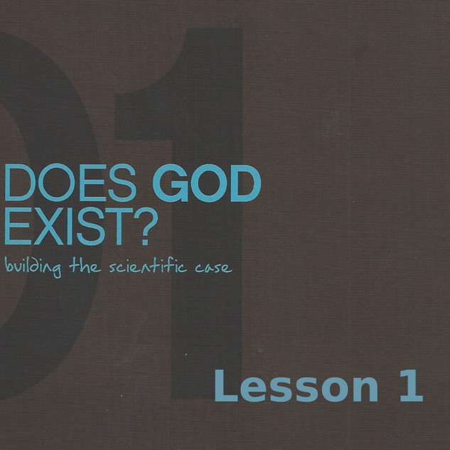 Does God Exist Lesson 1