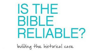 Is The Bible Reliable
