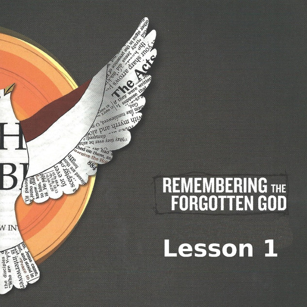 Forgotten God Lesson 1