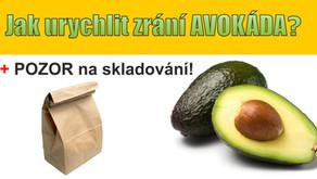 Jak urychlit zrání avokáda + pozor na skladování!