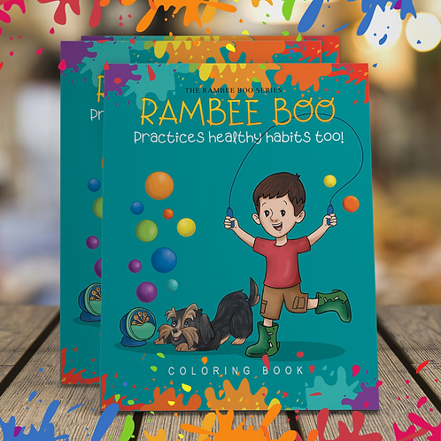Rambee Boo PRACTICES HEALTHY HABITS TOO! Coloring/Activity Book