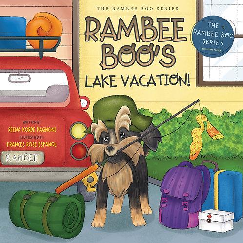 RAMBEE BOO'S LAKE VACATION!                 BOOK 4