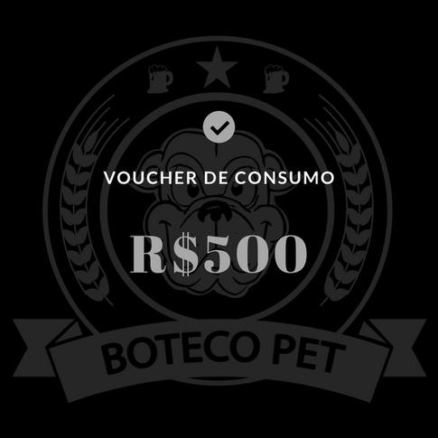 Voucher de consumo - R$500
