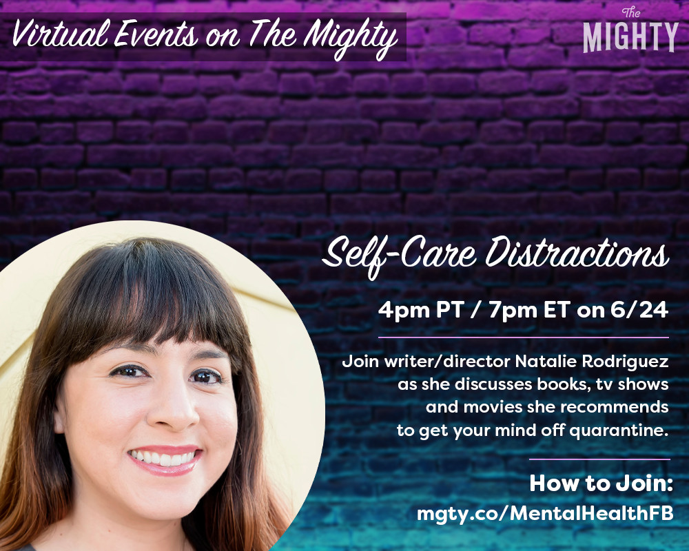 The Mighty: Self-Care Distractions