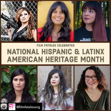 Film Fatales Celebrates: National Hispanic & Latinx American Heritage Month