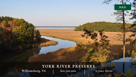 The 2,700± acre York River Preserve is located approximately 20 minutes northeast of Williamsburg along the western shore of the York River and 25 miles from the river's confluence with the Chesapeake Bay.