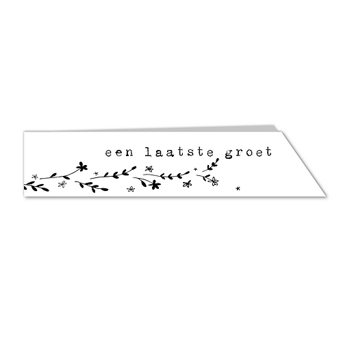 Laatste Groet - zwartwit (10x)