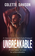 Unbreakable (A Heaven and Hell Club Prequel)