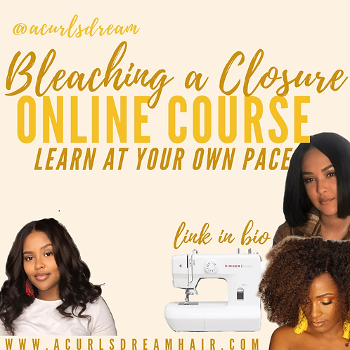 Mini Course: How to Bleach a Closure