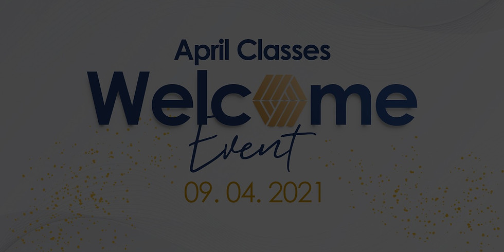 April Classes Welcome Event