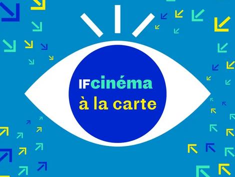 Une offre de films à découvrir en ligne avec l'Institut Français