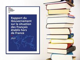 Français de l'étranger, le rapport 2020 du gouvernement est en ligne
