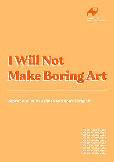 A6 I will not make boring art copy.jpg