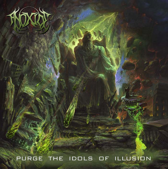 Anoxide | Purge the idols of illusion