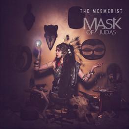 Mask of Judas | The Mesmerist