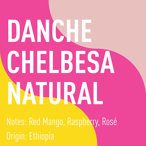 Ethiopia Danche Chelbesa Natural (notes: red mango, raspberry, rosé)