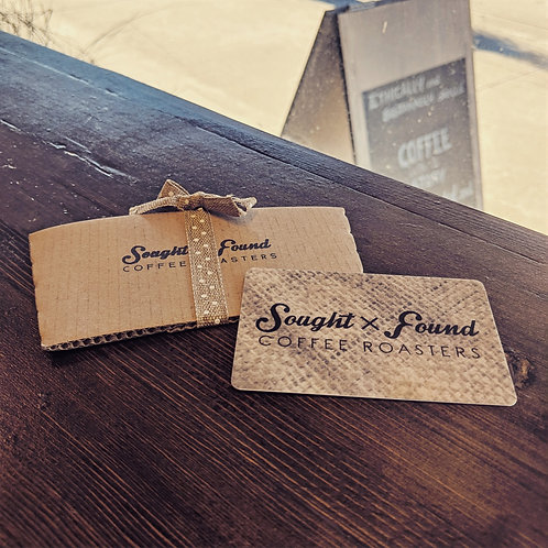 Sought x Found Gift Card (In-store redemption only)