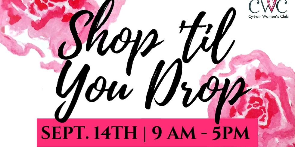 Cy-Fair Women's Club - Shop 'Til You Drop