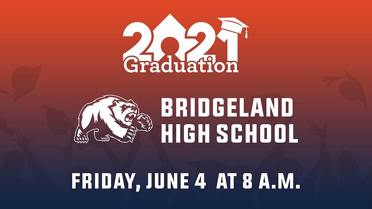 Bridgeland High School Class of 2021 Graduation