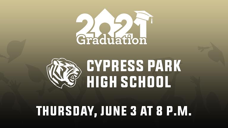 Cypress Park High School Class of 2021 Graduation