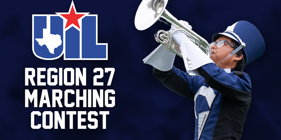 UIL Region 27 Marching Contest