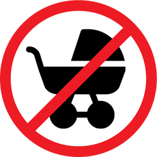 No Strollers