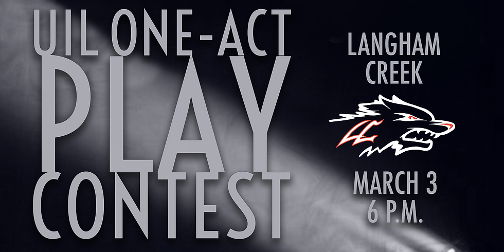 UIL One-Act Play: Langham Creek