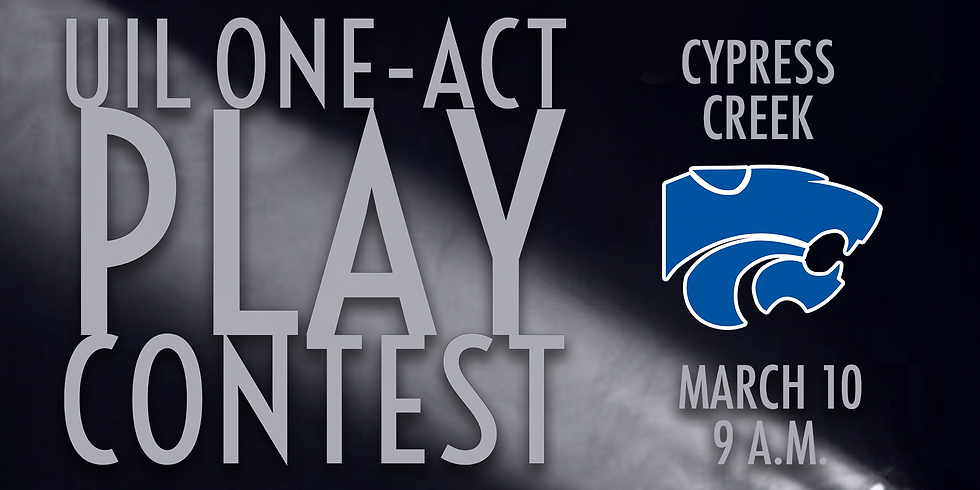 UIL One-Act Play: Cypress Creek