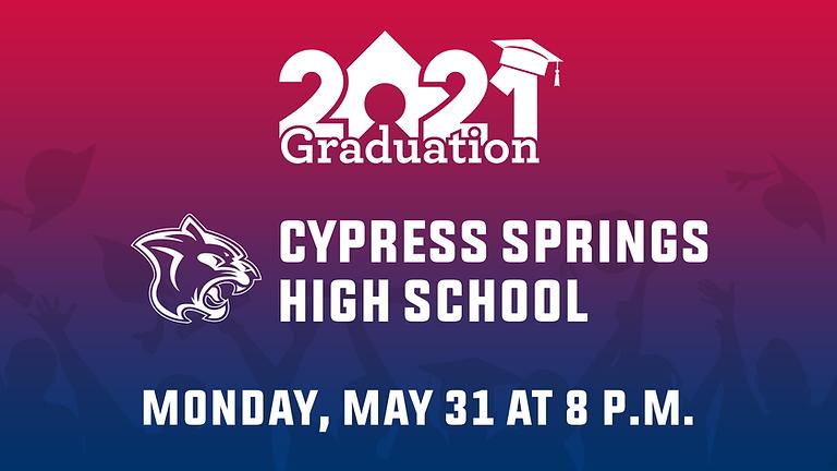 Cypress Springs High School Class of 2021 Graduation