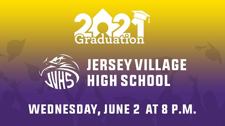 Jersey Village High School Class of 2021 Graduation
